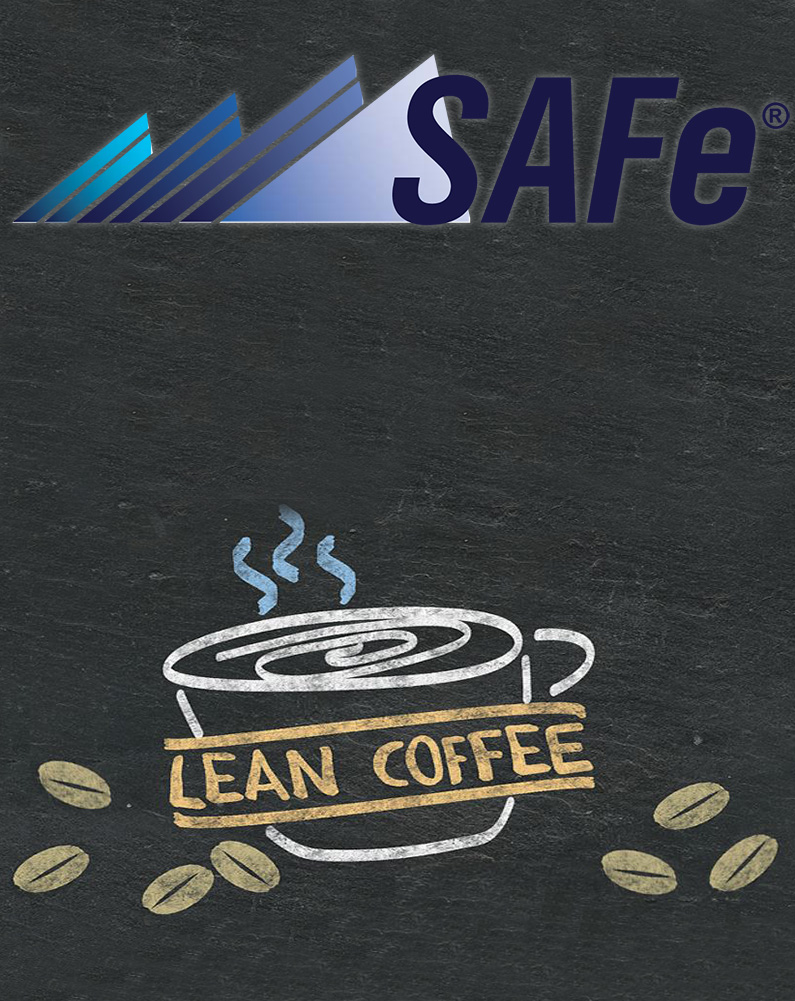 SAFe Meetup Lean Coffee